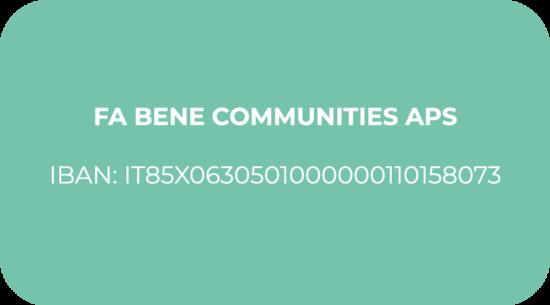 FA BENE COMMUNITIES APS IBAN_ IT85X0630501000000110158073